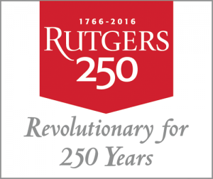 Rutgers 250: Revolutionary for 250 Years